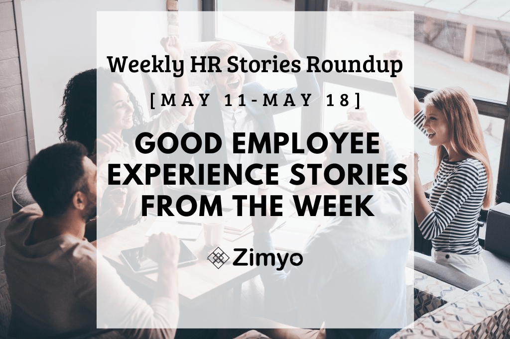 Good Employee Experience Story [Dec 22 – Dec 28]
