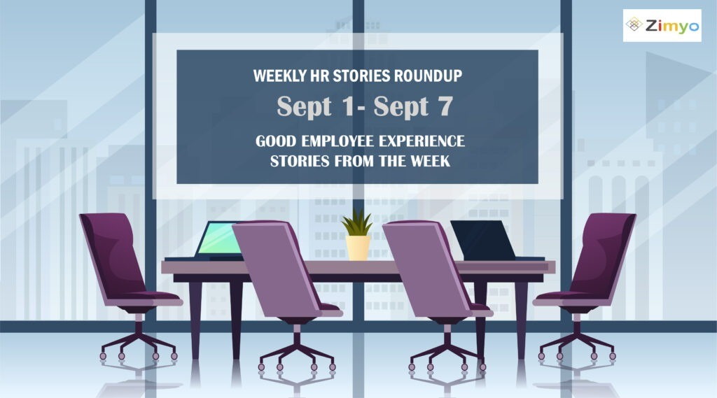 Good Employee Experience Story [Sept 1 - Sept 7]