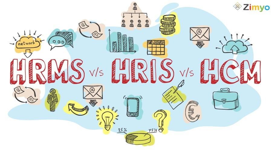HRMS vs HRIS vs HCM