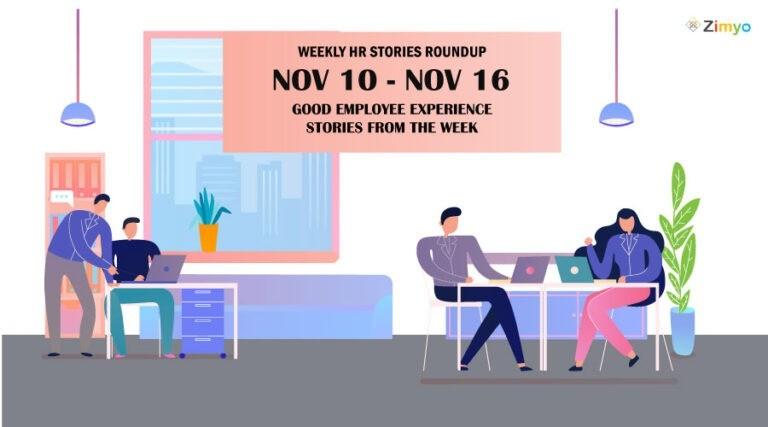 Good Employee Experience Story [Nov 10 – Nov 16]