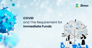 COVID-and-The-Requirement-for-Immediate-Funds